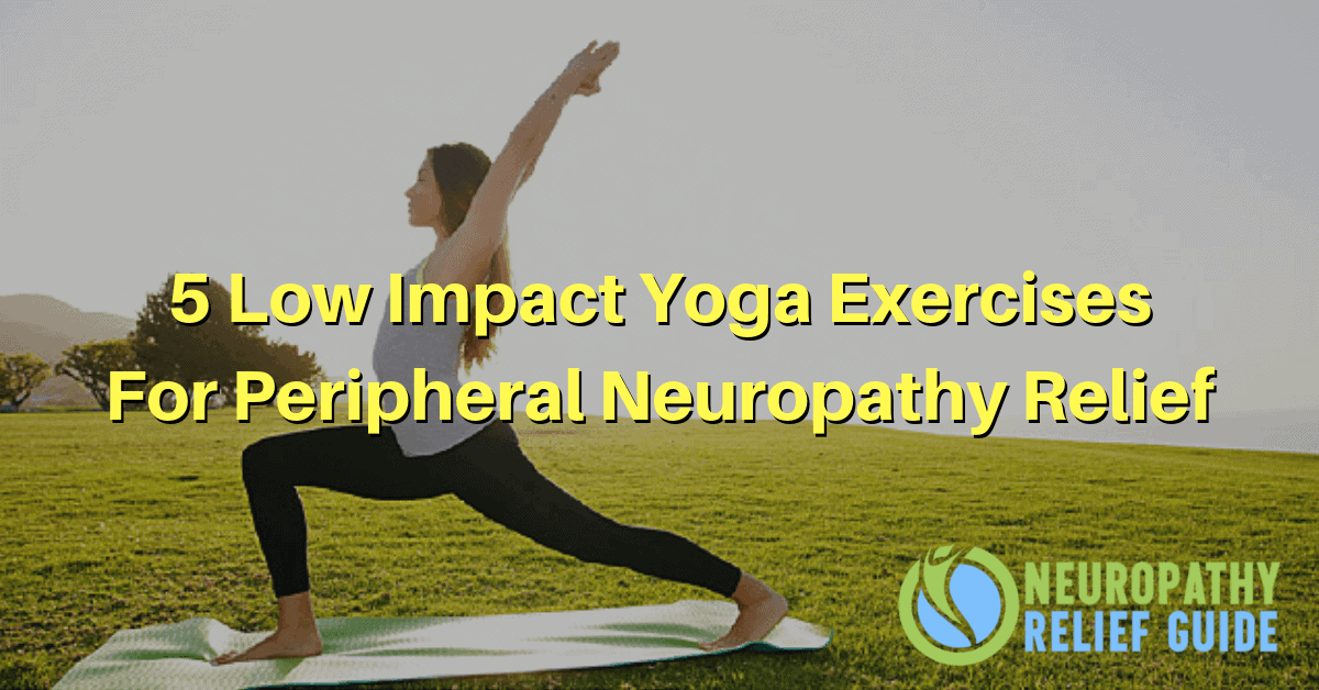 5 yoga exercises for neuropathy